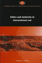 Cover of: Ethics and authority in international law