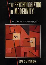 Cover of: The Psychologizing of Modernity | Mark Jarzombek