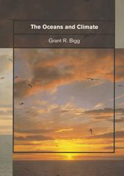 The oceans and climate by Grant R. Bigg