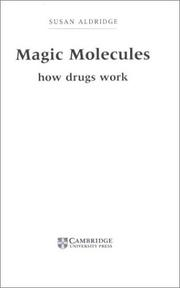 Magic molecules by Susan Aldridge