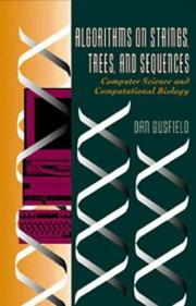 Cover of: Algorithms on strings, trees, and sequences by Dan Gusfield