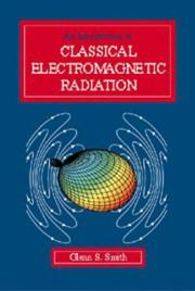 Cover of: An introduction to classical electromagnetic radiation