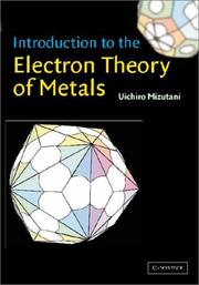 Introduction to the Electron Theory of Metals by Uichiro Mizutani