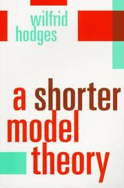 Cover of: A shorter model theory