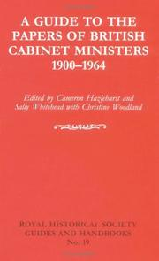 Cover of: A guide to the papers of British cabinet ministers, 1900-1964