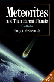 Meteorites and their parent planets by Harry Y. McSween