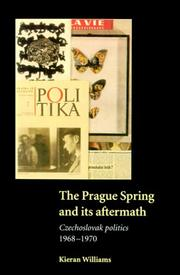 Cover of: The Prague spring and its aftermath
