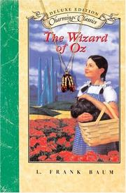 Cover of: The Wizard of Oz Deluxe Book and Charm