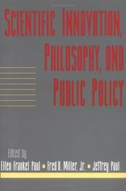 Cover of: Scientific innovation, philosophy, and public policy