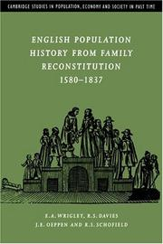 Cover of: English population history from family reconstitution, 1580-1837 |