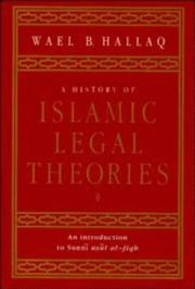 Cover of: A History of Islamic Legal Theories