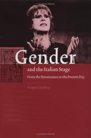 Cover of: Gender and the Italian Stage | Maggie GГјnsberg