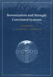 Bosonization and strongly correlated systems by Alexander O. Gogolin