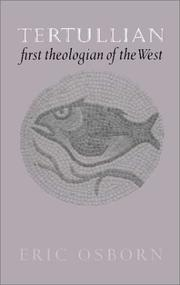 Cover of: Tertullian, first theologian of the West