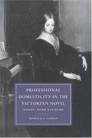 Cover of: Professional domesticity in the Victorian novel | Monica F. Cohen