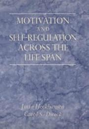 Cover of: Motivation and self-regulation across the life span |