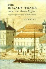 Cover of: The Brandy Trade under the Ancien Régime | Cullen, L. M.