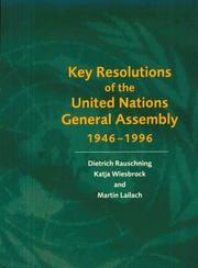 Cover of: Key Resolutions of the United Nations General Assembly 19461996 |