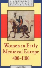 Cover of: Women in early medieval Europe, 400-1100 by Lisa M. Bitel