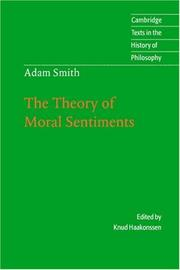 Cover of: Adam Smith: The Theory of Moral Sentiments (Cambridge Texts in the History of Philosophy)