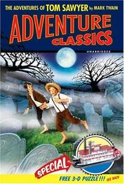 Cover of: The Adventures of Tom Sawyer Adventure Classic (Adventure Classics) | Mark Twain