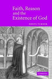 Cover of: Faith, Reason and the Existence of God