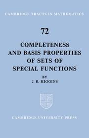 Cover of: Completeness and Basis Properties of Sets of Special Functions (Cambridge Tracts in Mathematics)