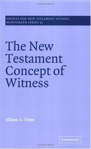 Cover of: The New Testament Concept of Witness | Alison A. Trites