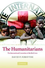 The Humanitarians by David P. Forsythe