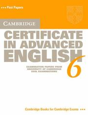 Cover of: Cambridge Certificate in Advanced English 6 Student's Book