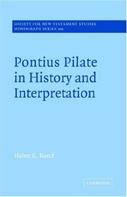 Cover of: Pontius Pilate in history and interpretation | Helen K. Bond