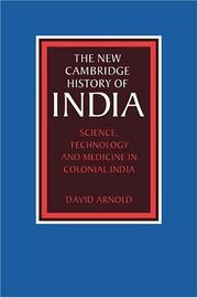 Cover of: Science, Technology and Medicine in Colonial India | David Arnold