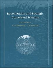 Bosonization and Strongly Correlated Systems by Alexander O. Gogolin, Alexander A. Nersesyan, Alexei M. Tsvelik