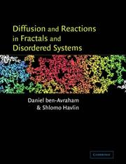 Diffusion and Reactions in Fractals and Disordered Systems by Daniel ben-Avraham, Shlomo Havlin