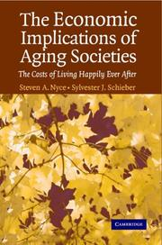 Cover of: The Economic Implications of Aging Societies | Steven A. Nyce