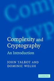 Cover of: Complexity and Cryptography | John Talbot