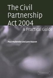 Cover of: The Civil Partnership Act 2004 | Paul Mallender
