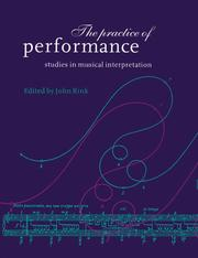 Cover of: The Practice of Performance | John Rink