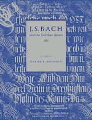 J.S. Bach and the German motet by Daniel R. Melamed