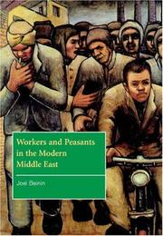 Cover of: Workers and Peasants in the Modern Middle East (The Contemporary Middle East) | Joel Beinin