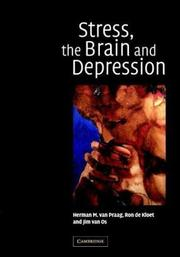 Cover of: Stress, the Brain and Depression | H. M. van Praag