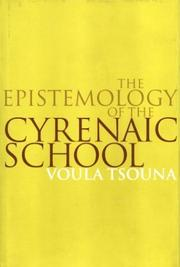 Cover of: The Epistemology of the Cyrenaic School | Voula Tsouna
