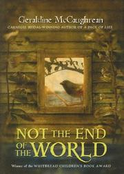 Cover of: Not the End of the World: a novel