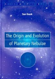 Cover of: The origin and evolution of planetary nebulae