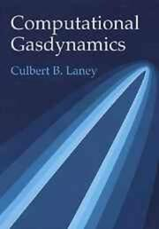Cover of: Computational gasdynamics | Culbert B. Laney