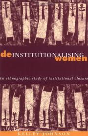 Cover of: Deinstitutionalising women | Kelley Johnson