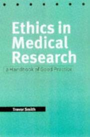 Cover of: Ethics in medical research