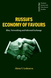 Cover of: Russia's economy of favours by Alena V. Ledeneva