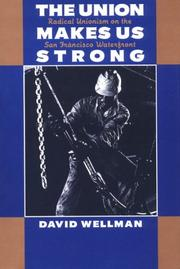 Cover of: The Union Makes Us Strong | David Wellman