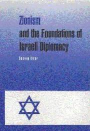 Cover of: Zionism and the foundations of Israeli diplomacy